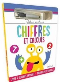 Claire Chabot et Rachel Pilon - Chiffres et calculs 2 - Livre à surface effaçable avec un marqueur effaçable.