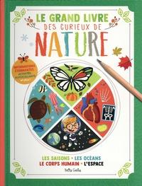 Coachingcorona.ch Le grand livre des curieux de nature - Les saisons, les océans, le coprs humain, l'espace Image