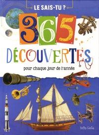 Claire Chabot et Danielle Robichaud - Le sais-tu ? - 365 découvertes pour chaque jour de l'année.