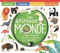 Claire Chabot - Les animaux du monde - Avec plus de 50 autocollants.
