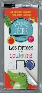 Claire Chabot et Danielle Robichaud - Les formes et les couleurs - Avec 40 surfaces lavables et 1 marqueur effaçable.