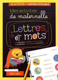 Claire Chabot et Rachel Pilon - Lettres et mots - 120 activités + 1 ardoise effaçable.