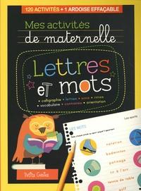 Claire Chabot - Lettres et mots - 120 activités + 1 ardoise effaçable.