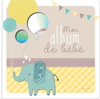 Claire Chabot - Mon album de bébé. 1 CD audio