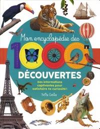 Claire Chabot - Mon encyclopédie des 1000 découvertes.