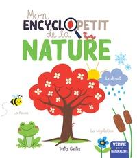 Claire Chabot et Valérie Ménard - Mon encyclopetit de la nature.