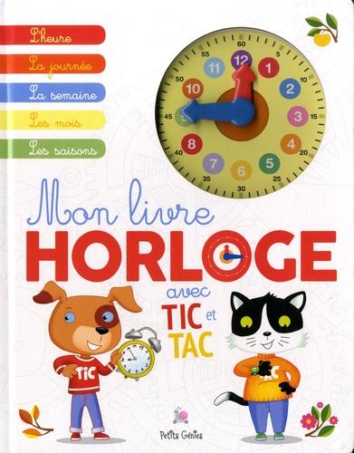 Mon livre horloge avec Tic et Tac