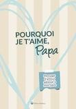 Claire Chamot - Pourquoi je t'aime, papa - Message d'amour adressé à mon père.