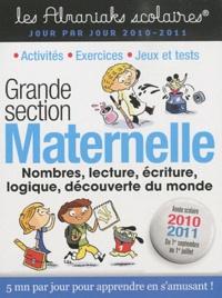 Claire Châtillon et Ségolène Forette - Maternelle Grande Section - 1er septembre 2010 au 1er juillet 2011.