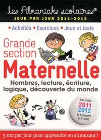 Claire Châtillon et Ségolène Forette - Maternelle Grande Section - 3 septembre 2011 au 1e juillet 2012.