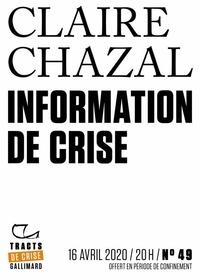 Claire Chazal - Tracts de Crise (N°49) - Information de crise.