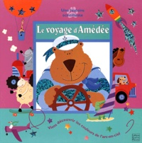 Claire Chrystall et Elisabeth de Galbert - Le voyage d'Amédée.