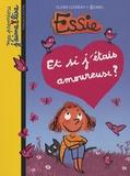 Claire Clément - Essie  : Et si j'étais amoureuse ?.