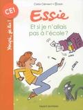 Claire Clément et  Robin - Essie  : Et si je n'allais pas à l'école ?.