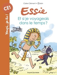 Claire Clément - Et si je voyageais dans le temps ?.