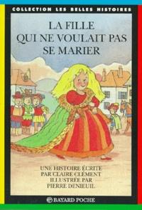 La fille qui ne voulait pas se marier - Claire Clément pdf epub