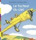 Claire Clément et Jean-François Martin - Le facteur du ciel.