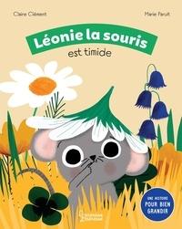 Claire Clément et Marie Paruit - Léonie la souris est timide.