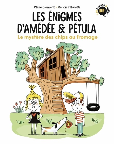 Les énigmes d'Amédée et Pétula, Tome 01. Le mystère des chips au fromage