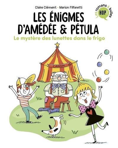 Les énigmes d'Amédée et Pétula, Tome 02. Le mystère des lunettes dans le frigo