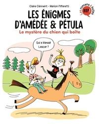 Claire Clément et Marion Piffaretti - Les énigmes d'Amédée et Pétula Tome 4 : Le mystère du chien qui boite.