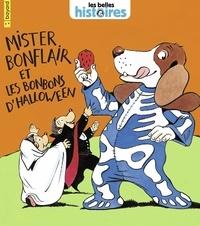 Nicole Claveloux et Claire Clément - Mister Bonflair et les bonbons d'Halloween.