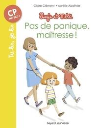 Claire Clément et Aurélie Abolivier - Suzie et Mehdi  : Pas de panique maîtresse !.