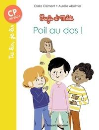 Claire Clément et Aurélie Abolivier - Suzie et Mehdi  : Poil au dos ! - CP Niveau 2.