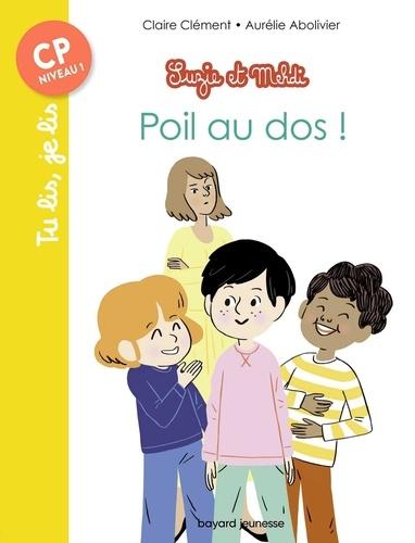Suzie et Mehdi  Poil au dos !. CP Niveau 2