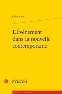 Claire Colin - L'événement dans la nouvelle contemporaine.