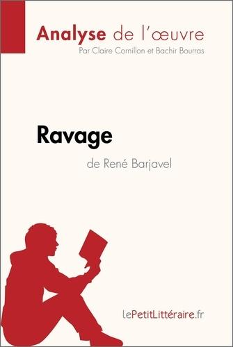 Claire Cornillon et Bachir Bourras - Ravage de René Barjavel (Analyse de l'oeuvre) - Comprendre la littérature avec lePetitLittéraire.fr.
