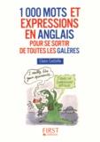 Claire Costello - 1000 mots et expressions en anglais pour se sortir de toutes les galères.