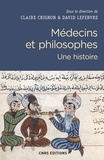 Claire Crignon et David Lefebvre - Médecins et philosophes - Une histoire.