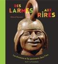 Claire d' Harcourt - Des larmes au rire - Les émotions et les sentiments dans l'art.