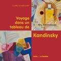 Claire d' Harcourt - Voyage dans un tableau de Kandinsky.