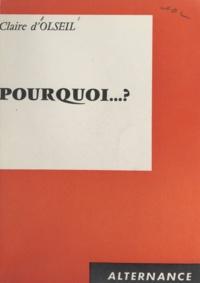 Claire d'Olseil - Pourquoi ?.