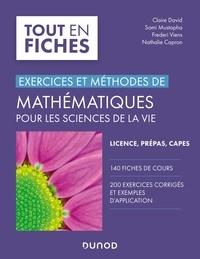Claire David et Sami Mustapha - Mathématiques pour les sciences de la vie - Exercices et méthodes.