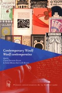 Claire Davison-Pégon et Anne-Marie Smith-Di Biasio - Woolf contemporaine.