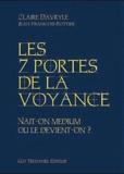 Claire Davryle et Jean-François Rottier - Les sept clés de la voyance - Nait-on médium ou le devient-on ?.
