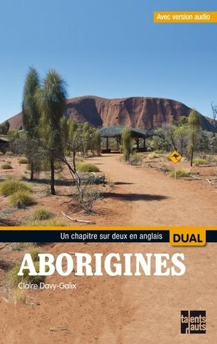 Claire Davy-Galix - Aborigines.
