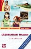 Claire Davy-Galix - Destination Hawaii.