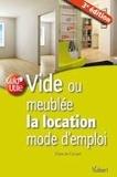 Claire de Circourt - Vide ou meublée la location mode d'emploi.
