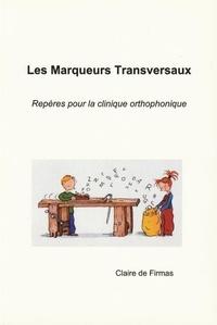 Claire de Firmas - Les Marqueurs Transversaux.