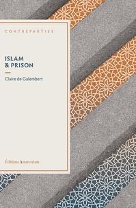 Claire de Galembert - Islam & prison.
