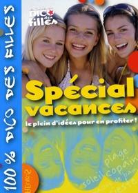Spécial Vacances - Le plein didées pour en profiter!.pdf