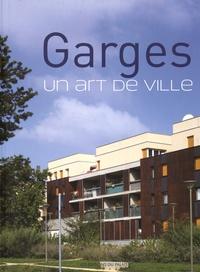 Claire de Loynes - Garges - Un art de ville.