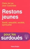 Claire de Lys et Jean Castarède - Restons jeunes - Santé, sexualité, société, spiritualité.