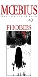 Claire Dé et Jean Lejeune - Moebius no 140 : « Phobies »     Février 2014 - Phobies.