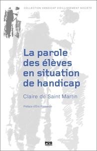 """Claire de Saint Martin - La parole des élèves en situation de handicap - """"On sait marcher droit mais de travers !""""."""
