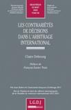 Claire Debourg - Les contrariétés de décisons dans l'arbitrage international.